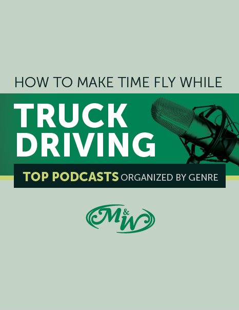 Download How To Make Time Fly While Truck Driving - Top Podcasts Organized by Genre